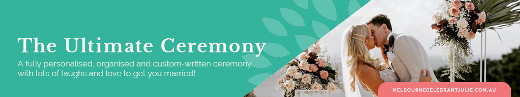 Melbourne Wedding Ceremony Package -The Ultimate Ceremony